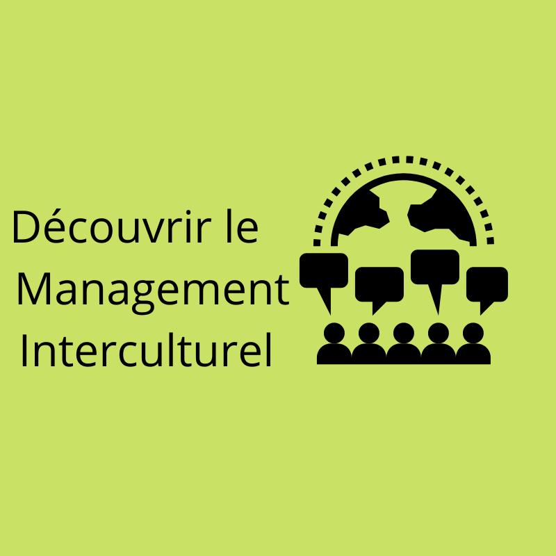 Management interculturel en entreprise. Utilité des modèles de management interculturel. Améliorer sa communication